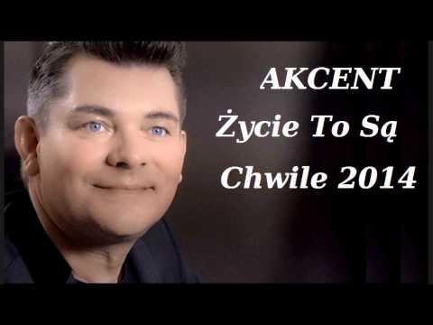 Akcent - Życie To Są Chwile (wersja 2014) video