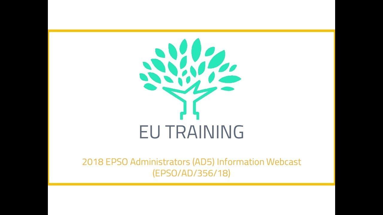 2018 EPSO Administrators (AD5) Information Webcast