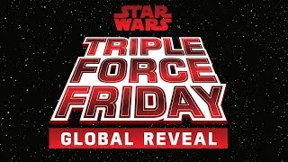 Star Wars Triple #ForceFriday Global Reveal Livestream Teaser