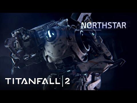 Titanfall 2 Official Titan Trailer: Meet Northstar
