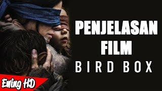 Penjelasan ENDING Film Bird Box (2018)   #MalamJumat - Eps. 139