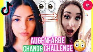 AUGENFARBE Eyes CHANGE CHALLENGE Musical.ly TikTok