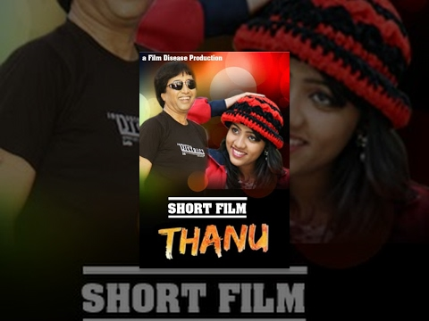 Thanu - Telugu Latest Short Film - 2014