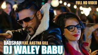 Dj wale Babu Mera Gana Chala Do  Badshah Ft  Aastha Gill Remix Version low