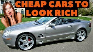 6 Cheap Cars that make you look RICH! - Under 15K!!!