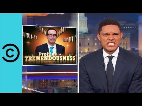 Profiles In Tremendousness: Steven Mnuchin - The Daily Show | Comedy Central