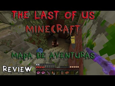 MINECRAFT THE LAST OF US! - MAPA DE AVENTURAS - REVIEW- 1.8