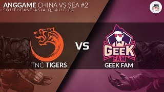 GRAND FINAL TNC TIGERS VS GEEK FAM BO5 Anggame China VS SEA #2