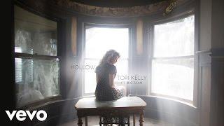 Tori Kelly - Hollow (Audio) ft. Big Sean