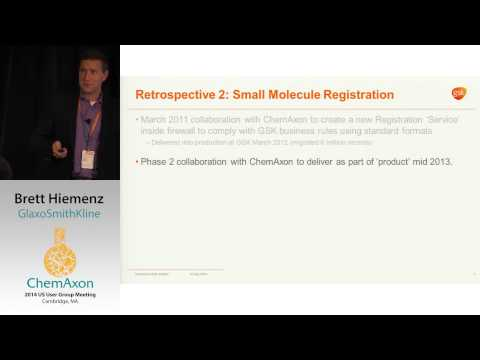 Brett Hiemenz (GlaxoSmithKline): From Desktop to Browser - ChemAxon Plexus in GlaxoSmithKline