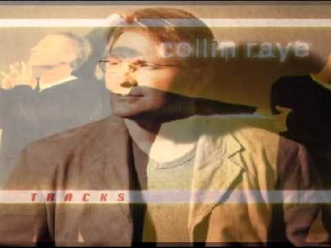 Collin Raye - You Always Get To Me