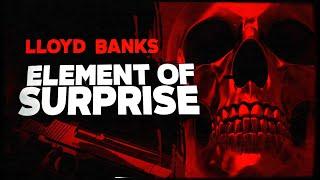 Download lagu Lloyd Banks - Element of Surprise (Lyric Video)