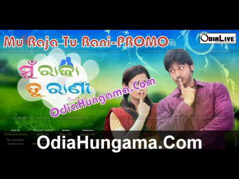 Mun Raja Tu Rani-promo-odia Movie Songs video
