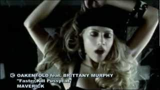 Paul Oakenfold Video - Paul Oakenfold ft. Brittany Murphy - Faster Kill Pussycat [HD 720p]