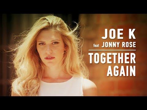 Joe K - Together Again (feat Jonny Rose) [video Oficial] video