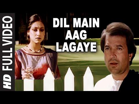 Dil Main Aag Lagaye Full Song | Alag Alag | Rajesh Khanna Tina...