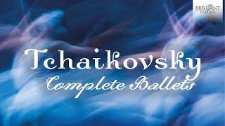 Tchaikovsky Complete Ballets Full Album