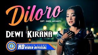 Dewi Kirana - DILORO ( Official Music Video ) [HD]
