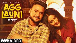Agg Launi: Guru Soul (Full Video Song) | Sachin Ahuja | New Punjabi Songs 2018