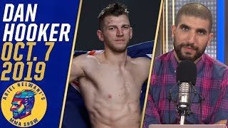 Dan Hooker to potential opponents: Stop waiting for McGregor and fight me | Ariel Helwani's MMA Show