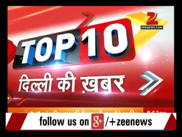 Top 10 -  Delhi News  Morning Superfast