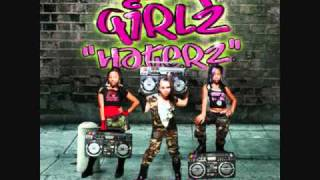 Watch Omg Girlz Haterz video
