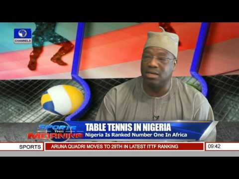 Wahid Enitan-Oshodi, President NTTF On Table Tennis Development In Nigeria