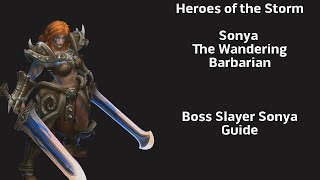 Heroes of the Storm - Hero Guide: Sonya, The Boss Slayer Build on Alienware X51