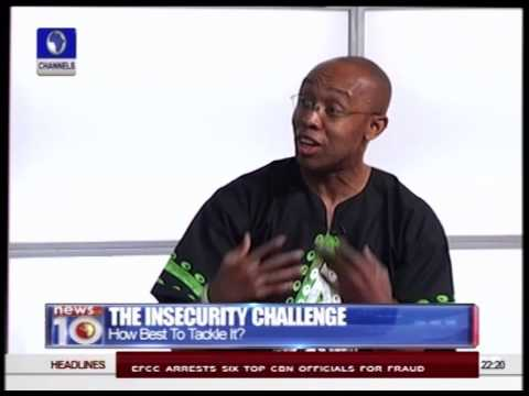 News@10: How Best To Tackle The Insecurity Challenge? 31/05/15 Interview