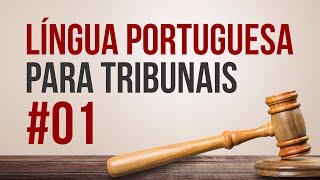 Língua Portuguesa para Tribunais #01 - AlfaCon Concursos Públicos