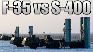 F-35 vs S-400