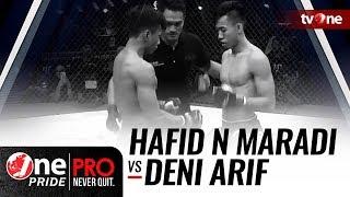 [HD] Hafid Nur Maradi vs Deni Arif - One Pride Pro Never Quit #22 || TITLE FIGHT