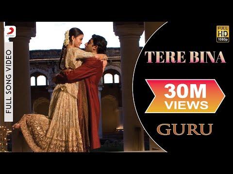 Tere Bina - Guru   Aishwarya Rai Bachchan   Abhishek Bachchan