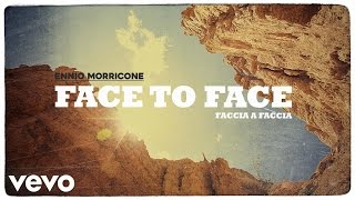 Ennio Morricone - Face to Face (High Quality Audio)