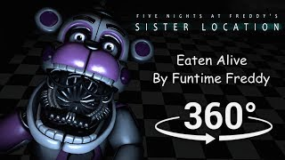 360°| Eaten Alive by Funtime Freddy - FNAF Sister Location [SFM] (VR Compatible)