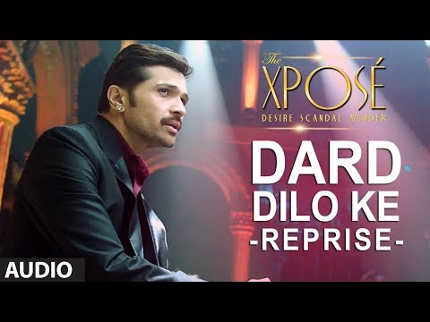 The Xpose | Dard Dilo Ke (Reprise) | Full Audio song | Himesh...