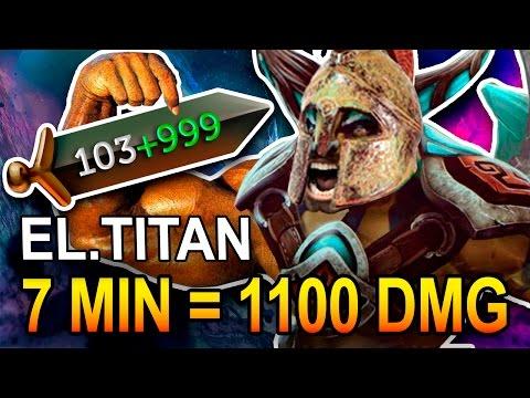 ELDER TITAN 7 MIN = 1100 DMG | MONTAGE DOTA 2