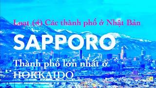 -4- Thành phố Sapporo (tỉnh Hokkaido)