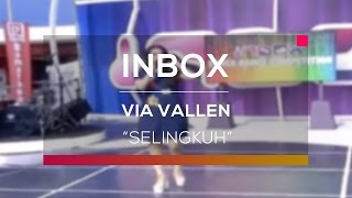 download lagu Via Vallen - Selingkuh Live On Inbox gratis