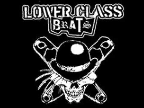 Lower Class Brats - Our Dignity
