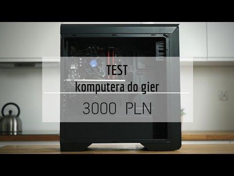Komputer Do Gier Za 3000 Zł - TEST!