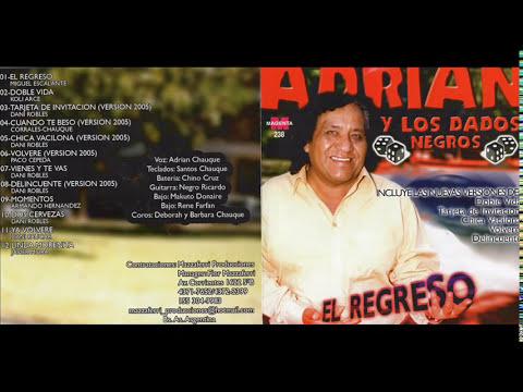 ADRIAN Y LOS DADOS NEGROS GRANDES EXITOS CD ENTERO COMPLETO