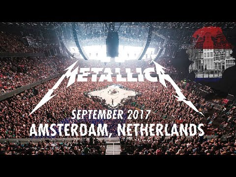 Metallica - Live at Ziggo Dome, Amsterdam, Netherlands (2017) [Compilation] [1080p]
