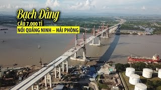Cây cầu 7 000 tỉ đồng nối Quảng Ninh – Hải Phòng nhìn từ Flycam
