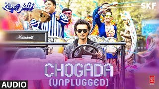 Full Audio Chogada Unplugged Loveyatri Aayush Sharma Warina Hussain Darshan Raval