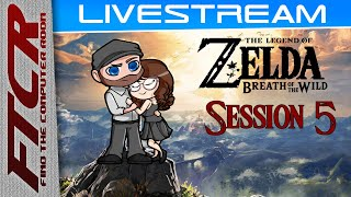 """The Legend of Zelda: Breath of the Wild"" - Stream: Session 5!"