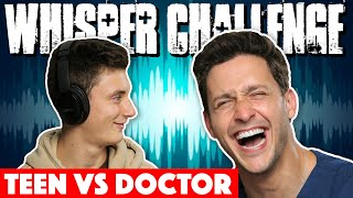 Whisper Challenge: Teen Slang VS. Medical Terms