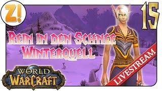 World of Warcraft: Zurück im Schnee #15 🔴   Let's Play [DEUTSCH]
