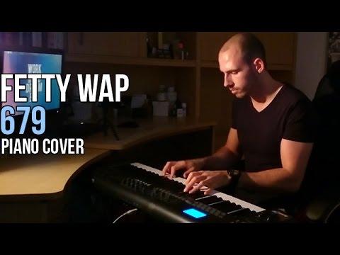 Fetty Wap feat. Remy Boyz - 679 (Piano Cover by Marijan) + Sheet Music