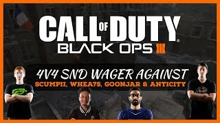Call Of Duty: Black Ops 3: 4v4 SnD Wager Match Against Scumpii, Whea7s, Goonjar & Anticity